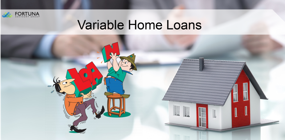 What are Variable Home Loans all about?
